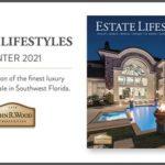 Estate Lifestyle Magazine Luxury Real Estate Southwest Florida